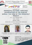 Workshop on Managing Cultural Heritage Information in the Digital World: The Case of the CrossCult Project