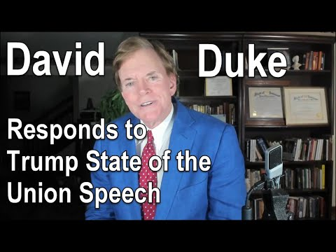 David Duke Responds to Trump State of the Union