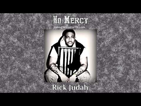 New Music! Rick Judah - No Mercy (audio)