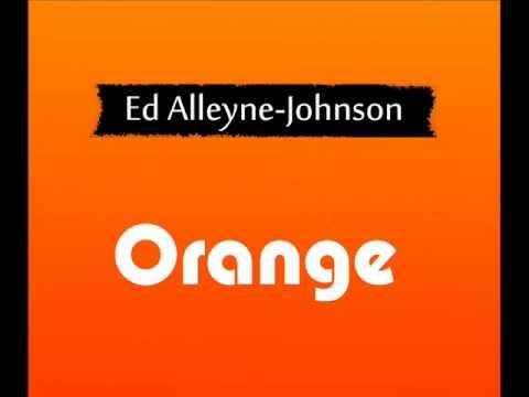 Ed Alleyne Johnson - Orange