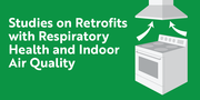 Studies on Retrofits with Respiratory Health, and Indoor Air Quality - Free CE Webinar