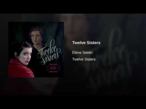 Elena Setién -Twelve Sisters
