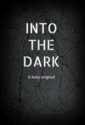 Into the Dark (2018-)