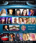 Cosmic Awakening Conference - SEDONA, ARIZONA USA
