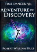 "Cover of ""Time Dancer and the Adventure of Discovery"""