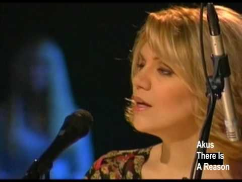 Alison Krauss - There Is A Reason