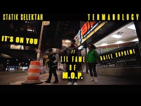 "Statik Selektah & Termanology ""It's On You"" ft. Fame of M.O.P. & Haile Supreme"