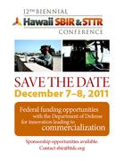 12th Biennial Hawaii SBIR & STTR Conference on December 7-8, 2011
