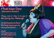 Phat Man Dee @ Pegasus Lounge