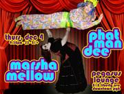 Phat Man Dee @ Pegasus Lounge with Marsha Mellow!!