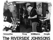 The Riverside Johnsons at the Large Hotel