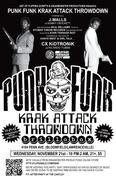 PunK FunK KraK Attack Throwdown w/ J. Malls & CX KiDTRONiK