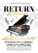 James st. Presents Tony Campbell playng Chick Corea and Return to Forever
