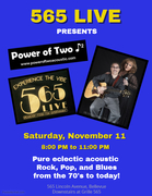 Power of Two at 565 LIVE