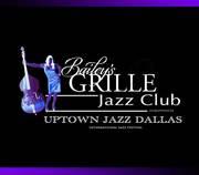 Bailey's Grille & Jazz by Uptown Jazz Dallas