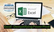 Excel - Demystifying Power Pivot