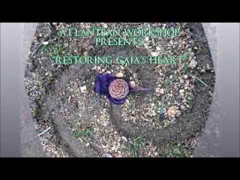 Restoring Gaia's Heart: Session 1