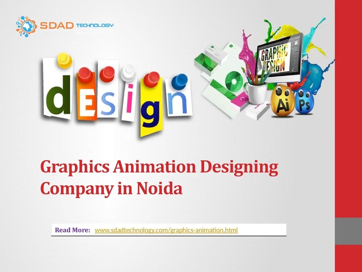 Graphic Animation Designing Company in Noida- Importance of Graphic Designing