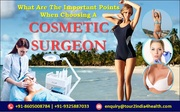 What are the important points when choosing a Cosmetic Surgeons?