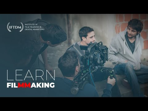 IFTDM - Learn Filmmaking