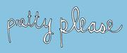 Pretty Please