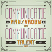 Communicatieman/vrouw & CommunicatieTalent van het Jaar 2013