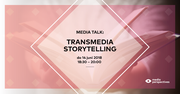 Media Talk: Transmedia Storytelling
