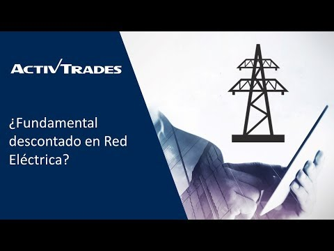 Video Análisis: ¿Fundamental descontado en Red Eléctrica?