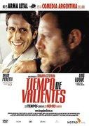 Tiempo de valientes (2005)