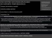 Encuentro multidisciplinario de Soporte Performático en Arcimboldo