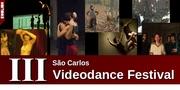 III São Carlos Videodance Festival | Mostra Internacional de Videodança - CALL FOR ENTRIES