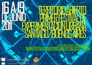 TERRITORIO ABIERTO Primer Festival de Experimentación Urbana Stgo de Chile/ Buenos Aires
