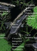 ARQUEOLOGIAS DEL FUTURO I _ Encuentro Danza Contemporánea, Performance y Conocimiento
