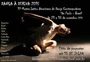 'DANÇA À DERIVA'  - 3ª MOSTRA LATINO AMERICANA DE DANÇA CONTEMPORÂNEA (Brasil)