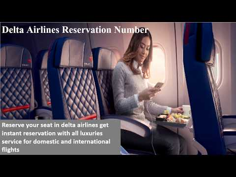 Book Delta Airlines Domestic & international flights Dial Delta Reservation Phone Number