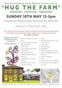 Clitterhouse Farm Project presents: Hug The Farm 18th May 12-5