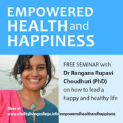 Empowered Health and Happiness Free Seminar Bangalore with Dr Rangana Rupavi Choudhuri (PhD)