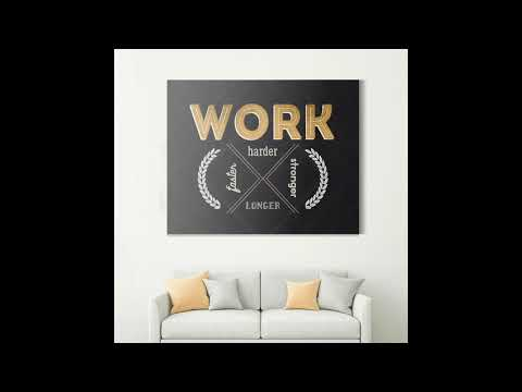 Work Harder - Motivational Canvas Wall Art