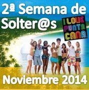 + de 100 Participantes en la anterior edición ::  PUNTA CANA SINGLES :: 2ª SEMANA INTERNACIONAL DE SOLTEROS :: HOTEL 4 :: TODO INCLUIDO desde 988€