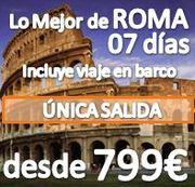 Lo mejor de ROMA :: 7 Días en Pensión Completa :: desde 799€ :: INCLUYE PASAJE EN BARCO