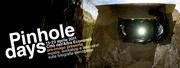 Pinhole Days 2011 - Rassegna sulla fotografia stenopeica. 15-23 Aprile
