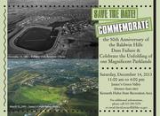 50th Anniversary of the Baldwin Hills Dam Failure