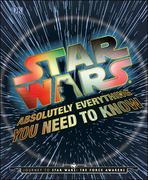 Star Wars: Absolutely Everything You Need to Know Celebration