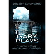 "Open Fist Theatre presents Murray Mednick's ""The Gary Plays"""