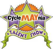 CycleMAYnia Talent Show & Awards Ceremony