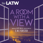 A Room With A View at LA Theatre Works