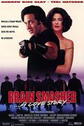 Brain Smasher... A Love …