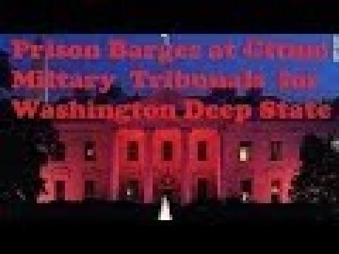 Illuminati Arrests Prison Barges at Gitmo Military Tribunals for Washington Deep State Q anon News