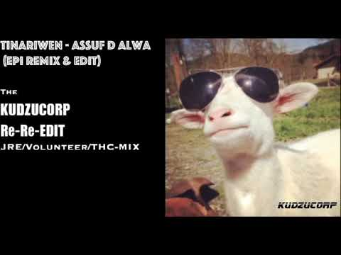 Assuf D Alwa (Love and Loneliness) -Tinariwen (EPI Remix & Re-edit) ---The KUDZUCORP Re-Re-Edit