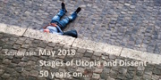 Stages of Utopia and Dissent - 50 Years On